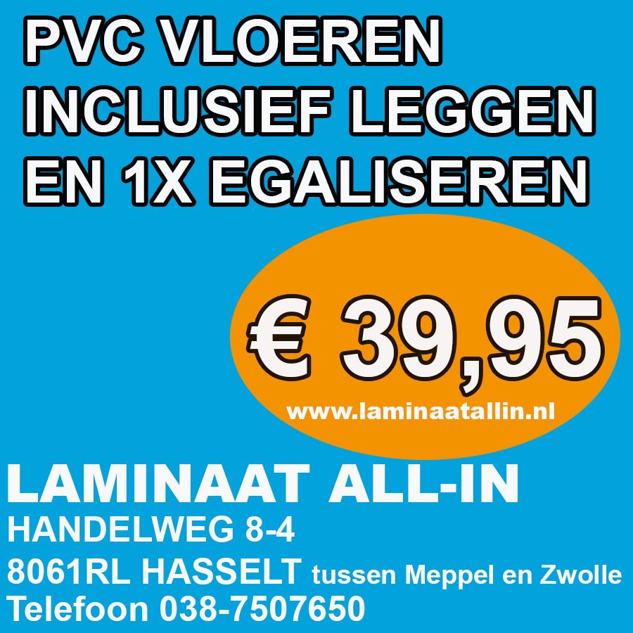 PVC aanbieding inclusief gratis leggen en 1x egaliseren NU € 39,95